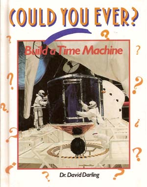Could You Ever Build a Time Machine? front cover