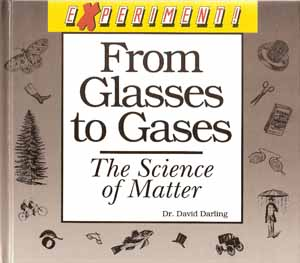 From Glasses to Gases: The Science of Matter front cover