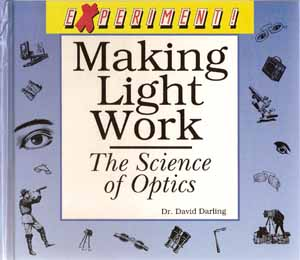 Making Light Work: The Science of Optics front cover