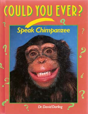 Could You Ever Speak Chimpanzee? front cover