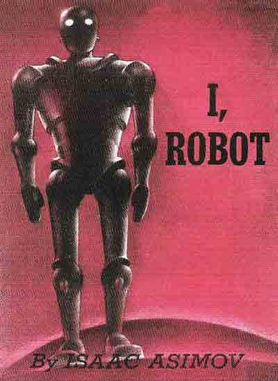 Runaround (1941), the short story in which Isaac Asimov first introduced his Laws of Robotics, was one of nine science fiction short stories featured in his collection <em>I, Robot</em> (1950)